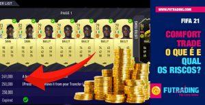 saiba tudo sobre comfort trade no FIFA